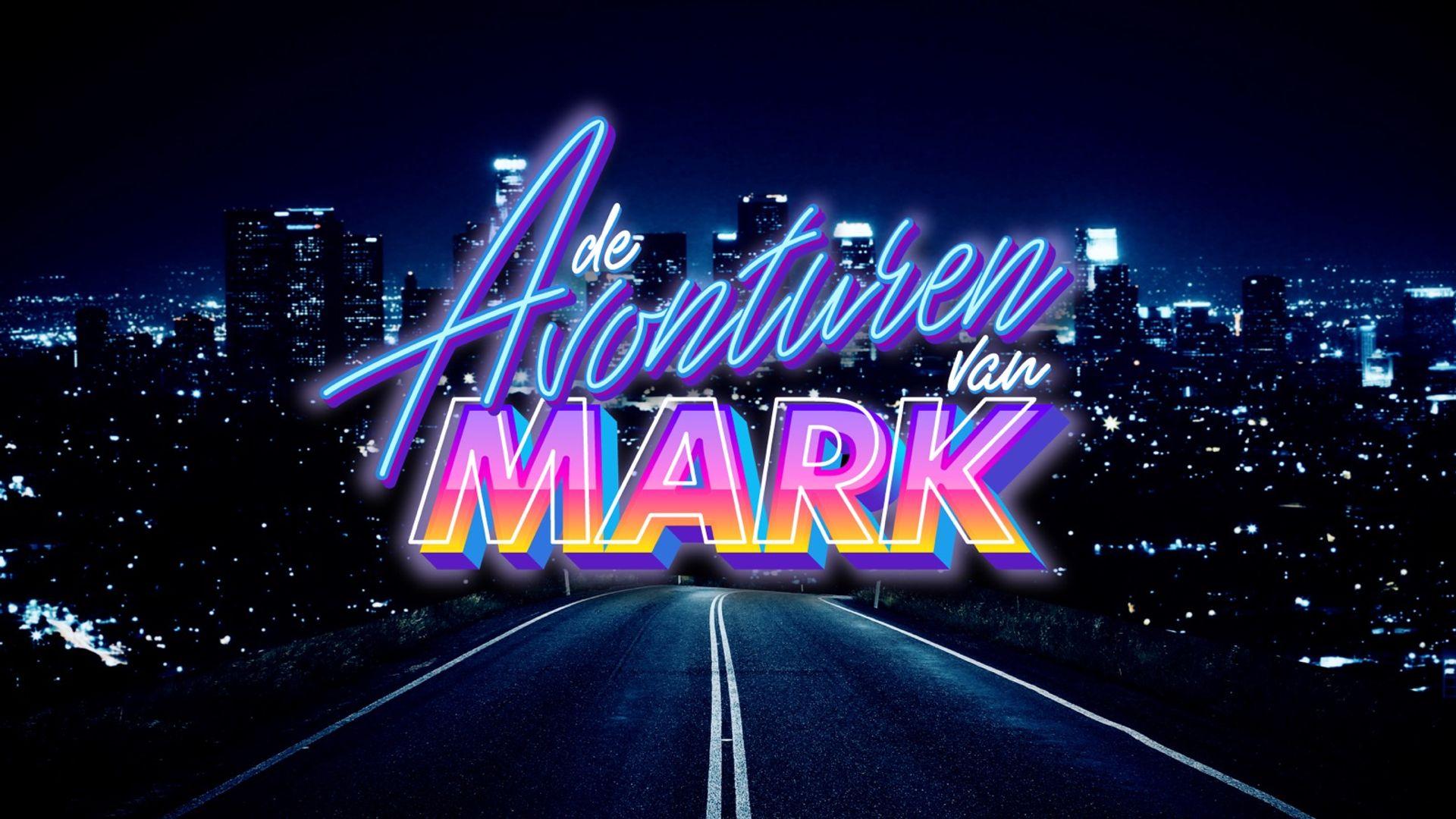 Vanaf 1 april: Avonturen met Mark