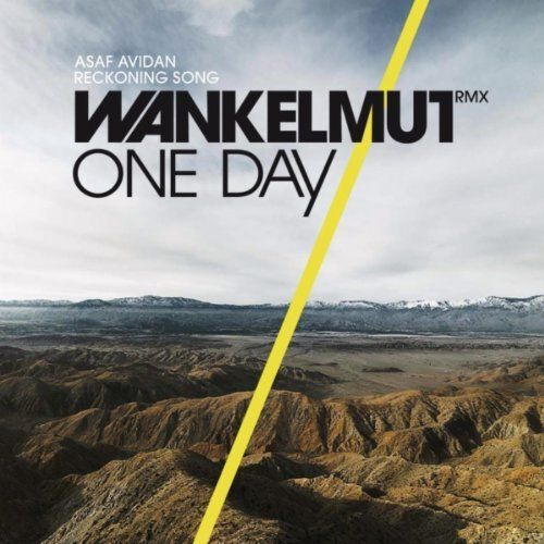 ONE DAY/REKONING SONG (WANKELMUT REMIX)
