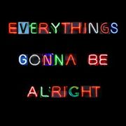 Everything's Gonna Be Allright
