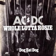 Whole Lotta Rosie