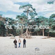 Evil Mothergrabber