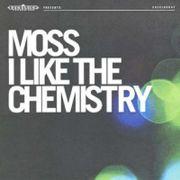 I LIKE THE CHEMISTRY