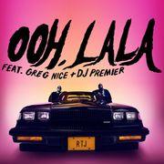 OOH LA LA FEAT. GREG NICE & DJ PREMIER