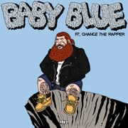 Baby Blue (ft. Chance The Rapper)