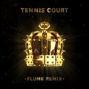 Tennis Court (Flume remix)