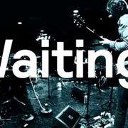 Waiting, Honey
