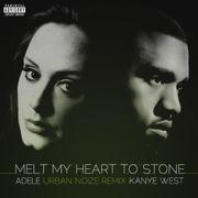 Melt my heart to stone