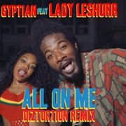 All On Me (Diztortion Remix)