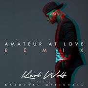 Amateur At Love (Remix)