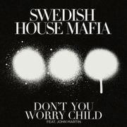 Dont You Worry Child