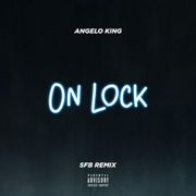 On Lock ( SFB Remix)
