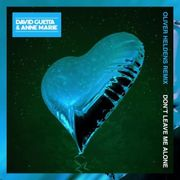 Dont Leave Me Alone (Oliver Heldens Remix)