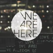We Are Here/Let Me In