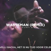 Wasteman Remix
