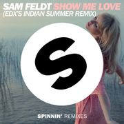 Show Me Love (EDXs Indian Summer Remix)