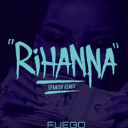 Rihanna (Spanish remix)