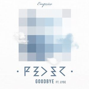 Goodbye (ft. Lyse)