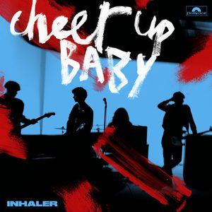 Cheer Up Baby
