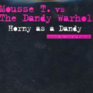 HORNY AS A DANDY