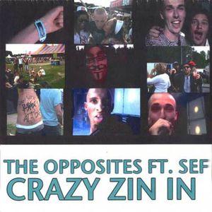 Crazy Zin In