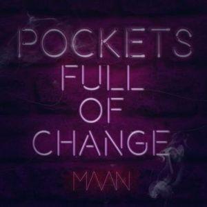 Pockets Full Of Change
