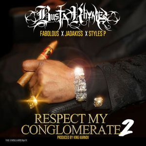 Respect My Conglomerate 2