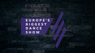 Europe's Biggest Dance Show