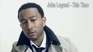 John Legend - This Time