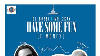 DJ Bobbi X Mr. 2Kay - E-Money