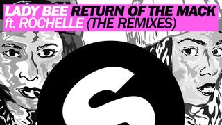 Lady Bee ft. Rochelle - Return Of The Mack