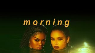 Teyana Taylor, Kehlani - Morning