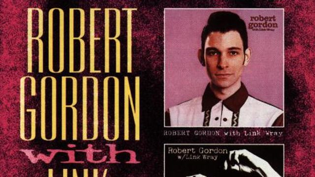 Robert Gordon & Link Wray