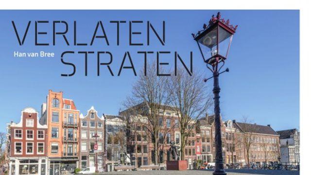 Han van Bree vertelt over fotoboek 'Verlaten Straten'