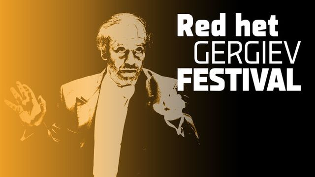 Het Gergiev Festival, het enige symfonische festival van Nederland, wordt in zijn voortbestaan bedreigd. Daarmee valt een belangrijke pijler van de klassieke muziek in Rotterdam en Nederland weg.