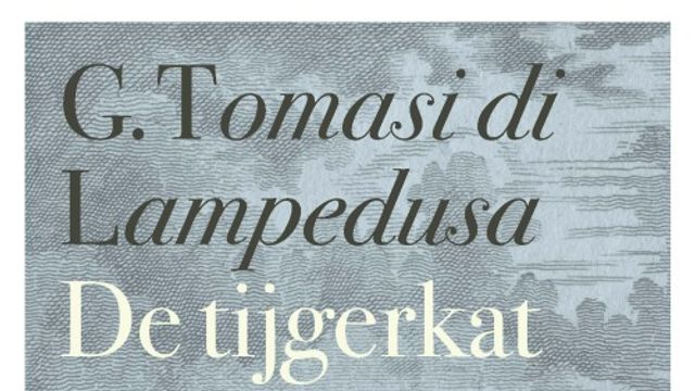 Opium was erbij: Boek - Il Gattopardo van Giuseppe Tomasi di Lampedusa