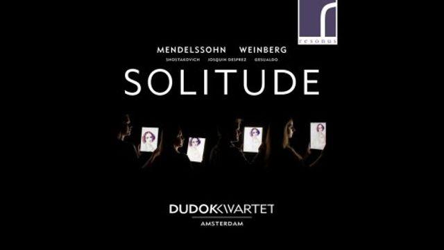 Hollandsche Nieuwe! Solitude van Dudok Kwartet
