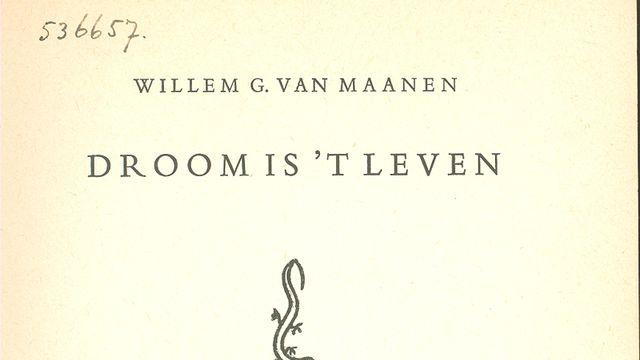 Klassieke Bibliotheek: Willem G. van Maanen - Droom is 't leven - Dag 5