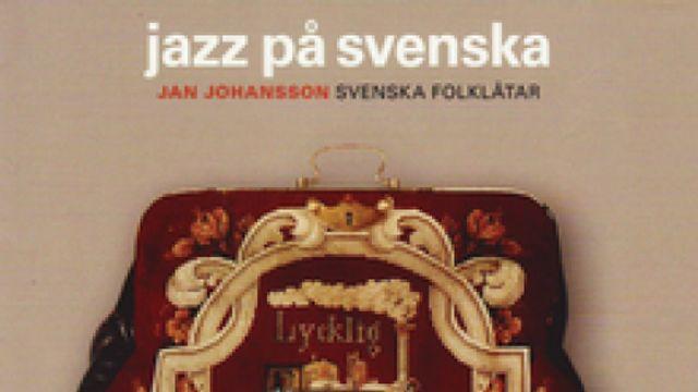 De grensganger: Jazz pø Svenska