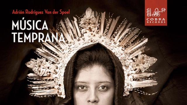 Hollandsche Nieuwe! Muy Hermosa es Maria, door Musica Temprana