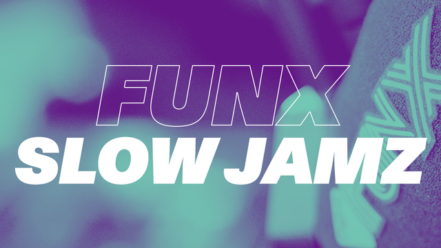 FunX Slow Jamz