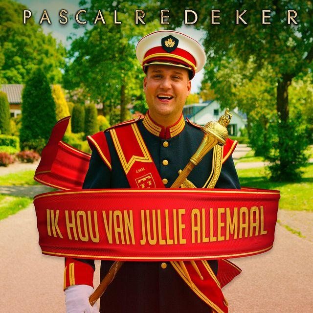 Ik hou van jullie allemaal (Paradeplaat) - Pascal Redeker